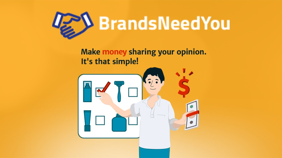 BrandsNeedYou surveys - get paid for your opinions!